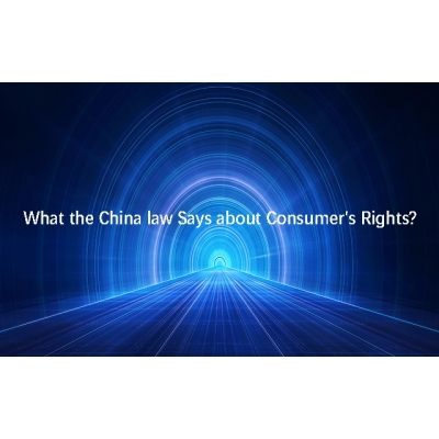 What the China law Says about Consumer